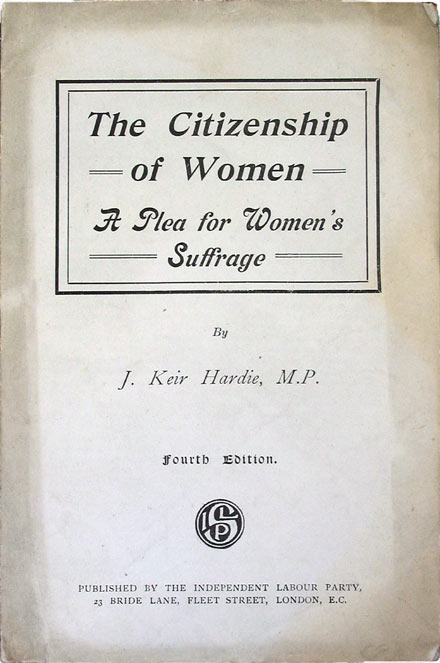 Keir Hardie - The Citizenship of Women