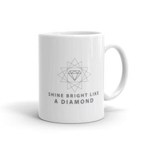 Bright Like A Diamond Mug