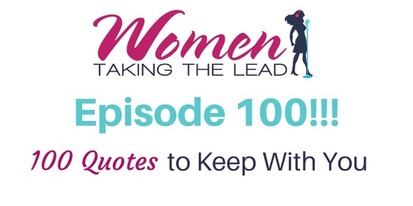 100 100 Quotes To Keep With You Women Taking The Lead