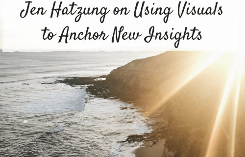 Jen Hatzung on Using Visuals