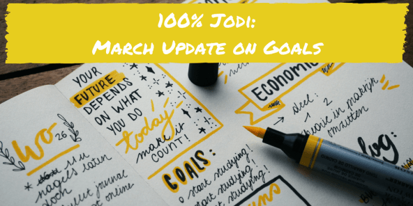 March Update on Goals