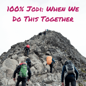 100% Jodi We Do This Together