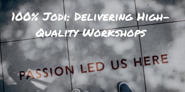 high-quality workshops
