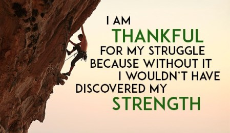 Thankful for my struggle