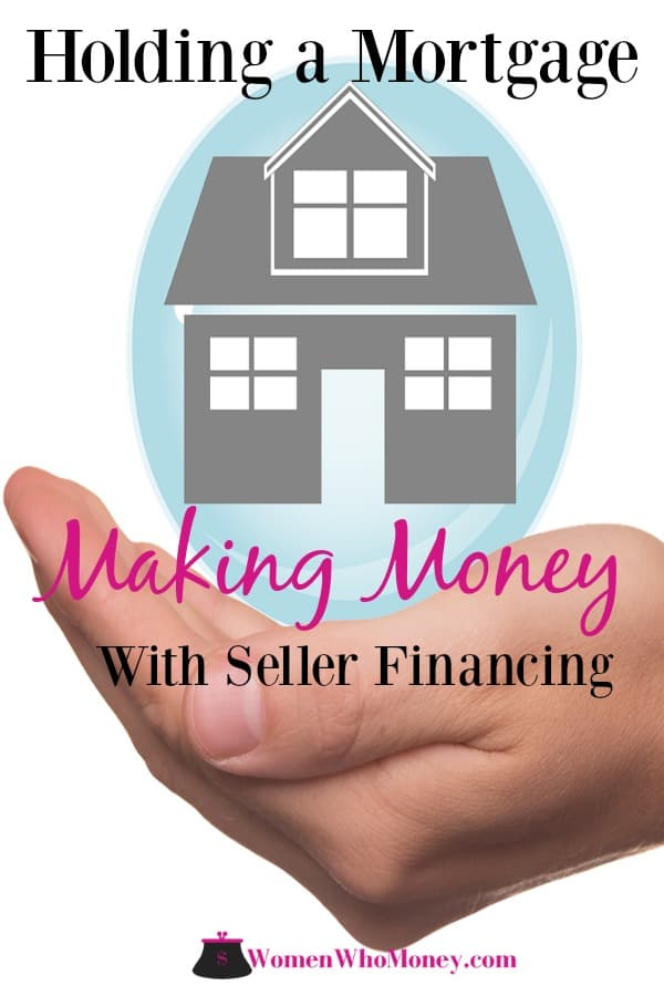 Holding a mortgage, aka seller or owner financing, is one way to diversify income when selling a home. Here we discuss if it's a good way to make money. #ownerfinancing #sellingahome #buyingahome #realestate #investments #mortgage #sellerfinancing