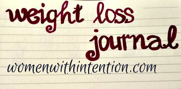 A Peek At My DIY Weight Loss Journal & Women With Intention Wednesdays #33