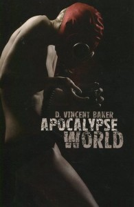 Vincent Barker, Apocalypse World