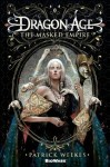 Dragon Age The Masked Empire by Patrick Weekes Tor Books