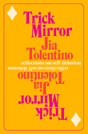 Trick Mirrors: Reflections on Self-Delusion