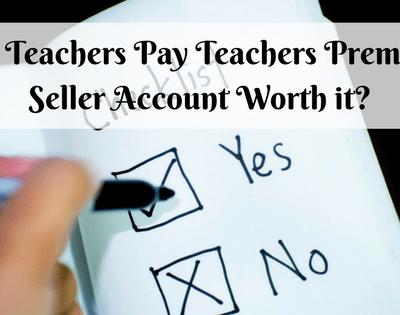 Is a Teachers Pay Teachers Premium Seller Account Worth it?