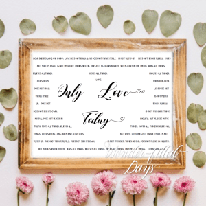 Only Love Today with 1 Corinthians 13,Digital Wall Art, NKJV