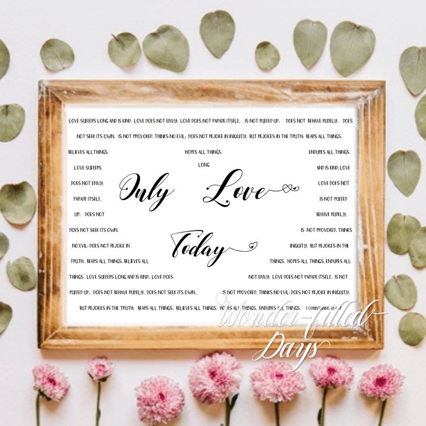 Only Love Today With 1 Corinthians 13 Digital Print Nkjv Wonder