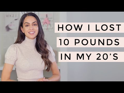 Weight Loss – How I Lost 10 Pounds In My 20's | Dr Mona Vand