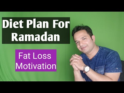 Diet Plan For Ramadan Fat Loss Motivation