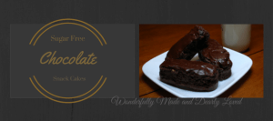 Sugar freeChocolate Snack Cakes (THM~S)