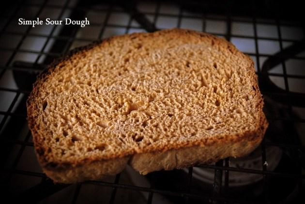 Simple Sour Dough, Toast