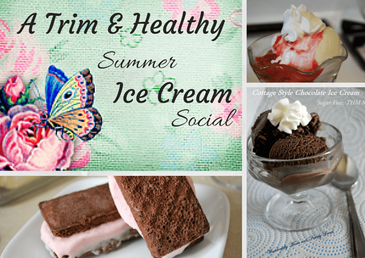 Trim andHealthy Summer Ice Cream Social {Low Carb, THM-S, Low Fat} Ice Cream recipes and ideas