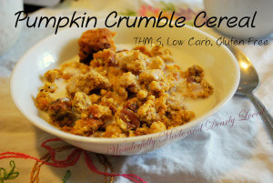 Pumpkin Crumble Cereal (THM S, Low Carb, Gluten Free)