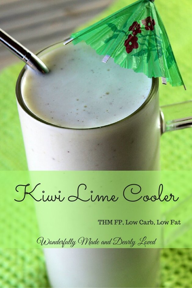 Kiwi Lime Cooler (THM FP, Low Carb, Low Fat) A Healthy summertime cooler that includes the fun flavors of Kiwi and Lime.