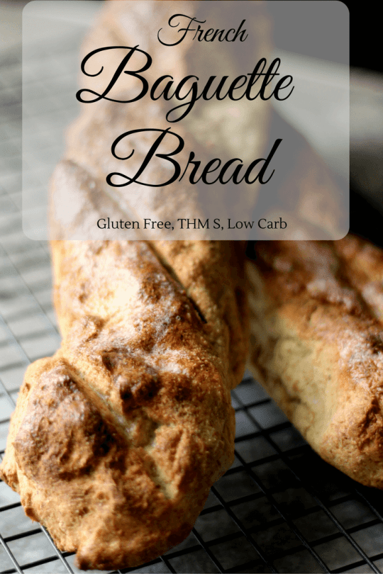 French Baguette Bread that works for Low Carb and Trim Healthy Mama lifestyles. This would be a THM S