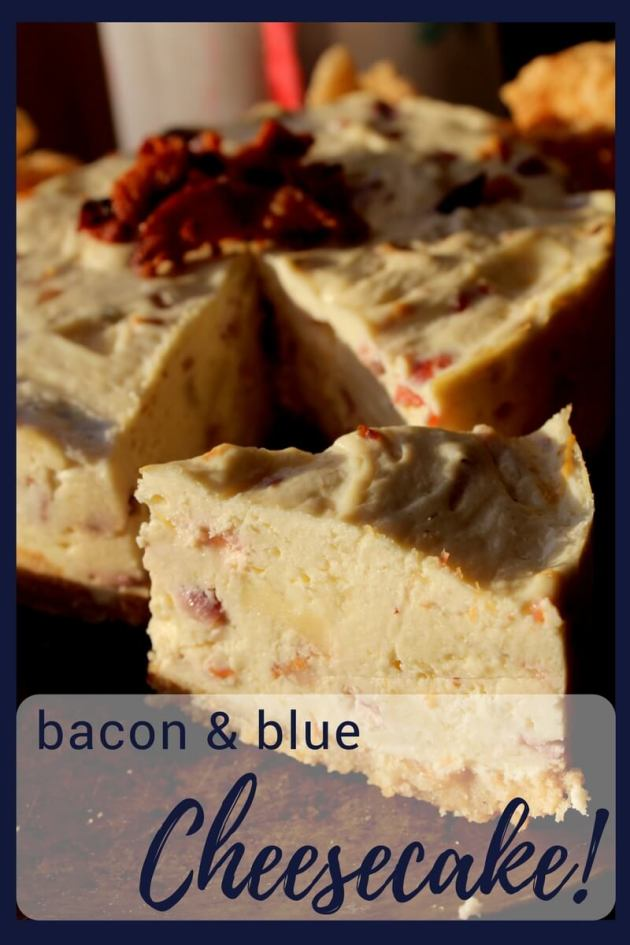 Bacon & Blue Cheesecake an elegant way to stay trim and healthy while entertaining!! (THM S, Low Carb)