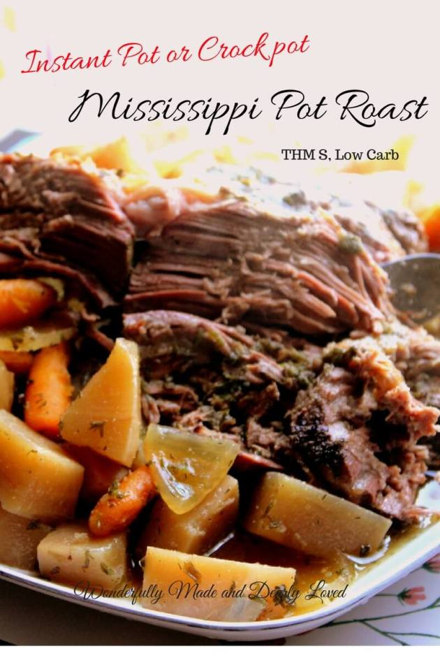 Instant Pot or Crock Pot Mississippi Pot Roast made Trim and Healthy.#THM #LowCarb #InstantPot #CrockPot #PotRoast