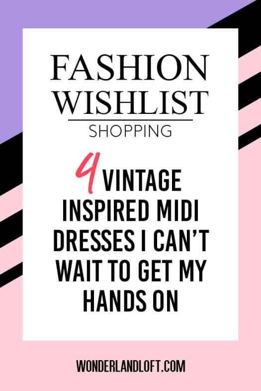 4 Vintage Inspired Dresses