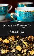 Monsieur Fouquet's Peach Tea from The Man in the Iron Mask