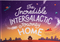 The Incredible Intergalactic Journey Home.png