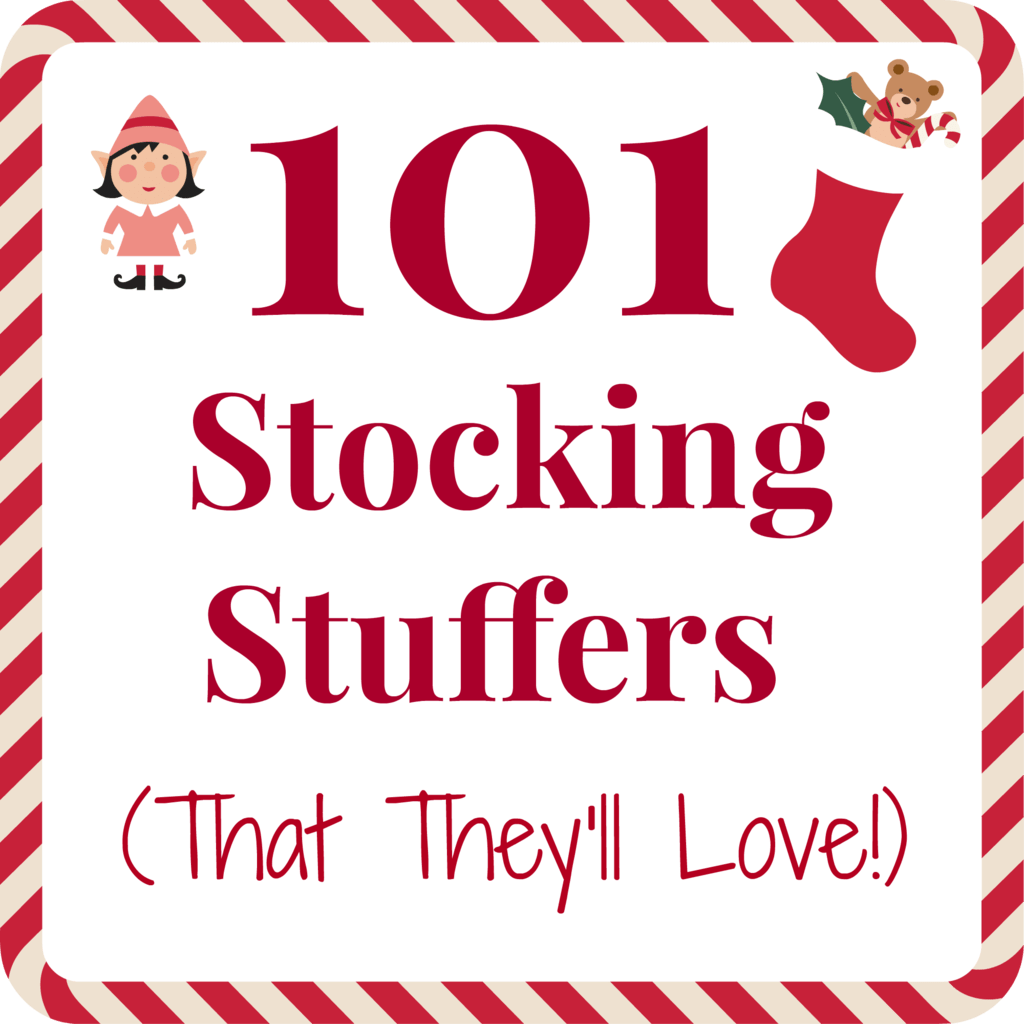 101 Stocking Stuffer Ideas For The Whole Family
