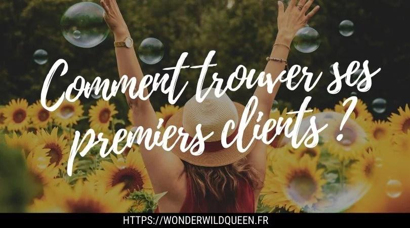Comment trouver ses premiers clients (et des clients tout court) 🤙 #freelance #entrepreneur #business