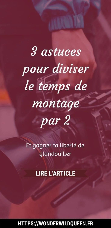 3 astuces pour diviser le temps de montage par 2 #montagevideo #monterunevideo #creationdevideo