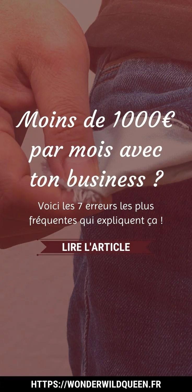 7 ERREURS DES ENTREPRENEURS QUI GAGNENT MOINS DE 1000€/MOIS 😞