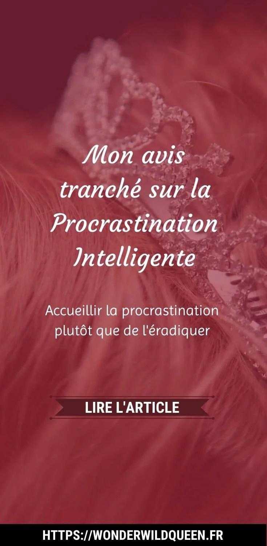 Mon avis tranché sur la Procrastination Intelligente #procrastination #procrastiner #productivité