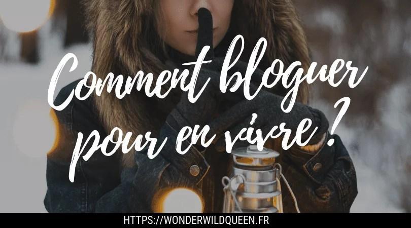 Comment bloguer pour en vivre ?