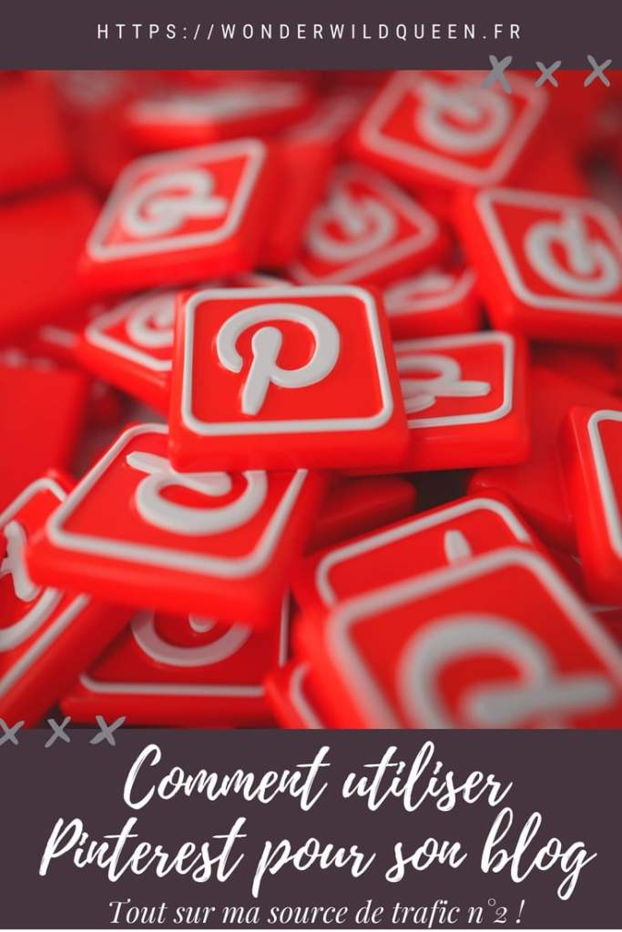 Comment utiliser Pinterest pour son blog ? #blogging #pinterest #trafic
