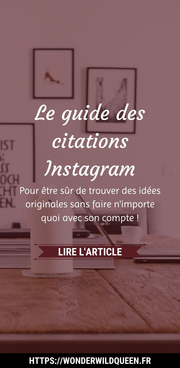 CITATIONS INSTAGRAM 💁🏻| LE GUIDE POUR NE PAS FAIRE N'IMPORTE QUOI (+OÙ TROUVER DES IDÉES DE CITATIONS ORIGINALES) #instagram #citations #astucesinstagram