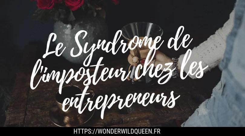 Le Syndrome de l'imposteur chez les entrepreneurs