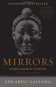 Mirrors: Stories of Almost Everyone by Eduardo Galleano