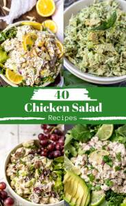 40 chicken salad recipes pinnable photo collage with title text