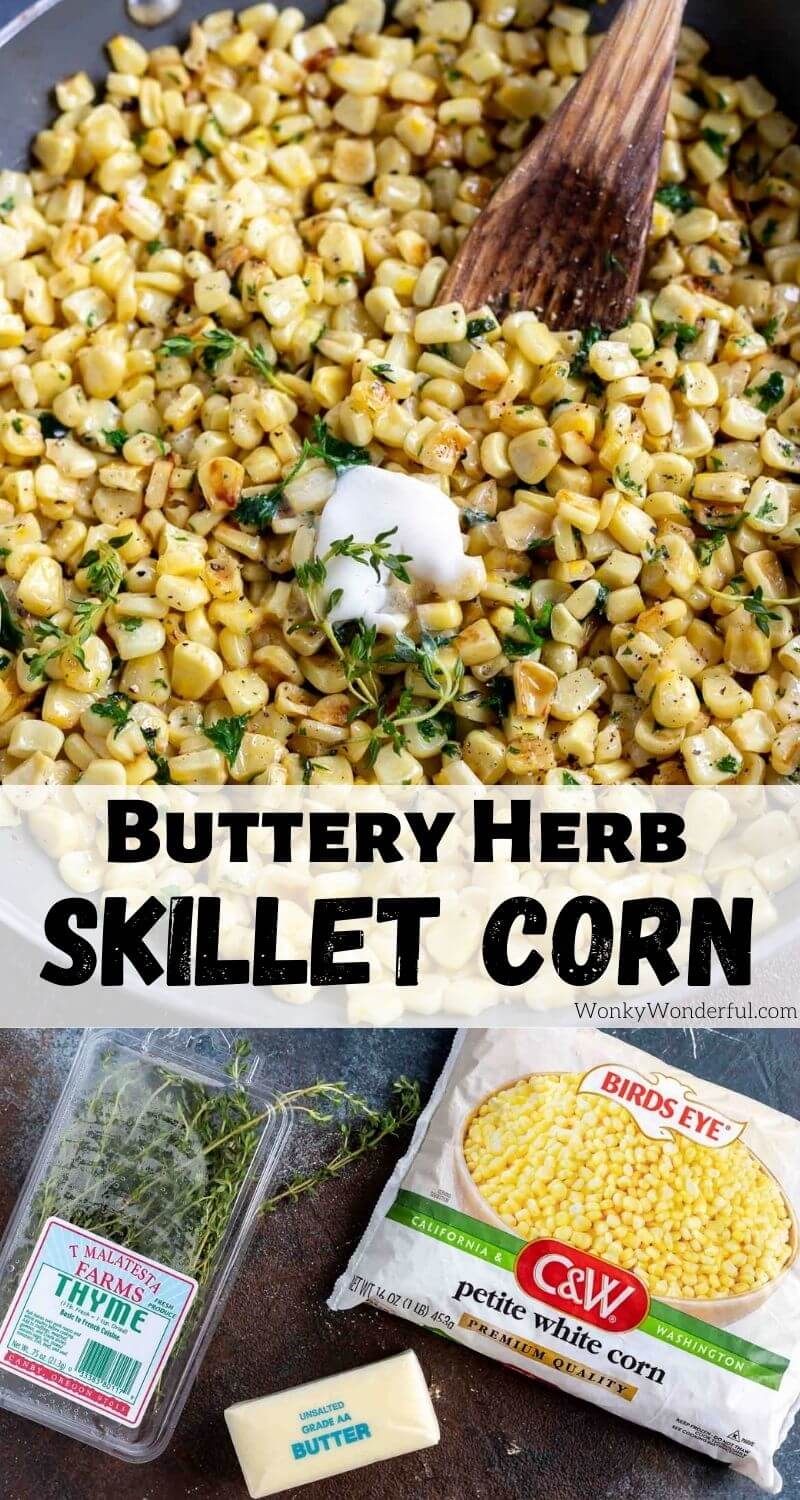 herb butter skillet corn recipe pinnable photo collage with recipe title text