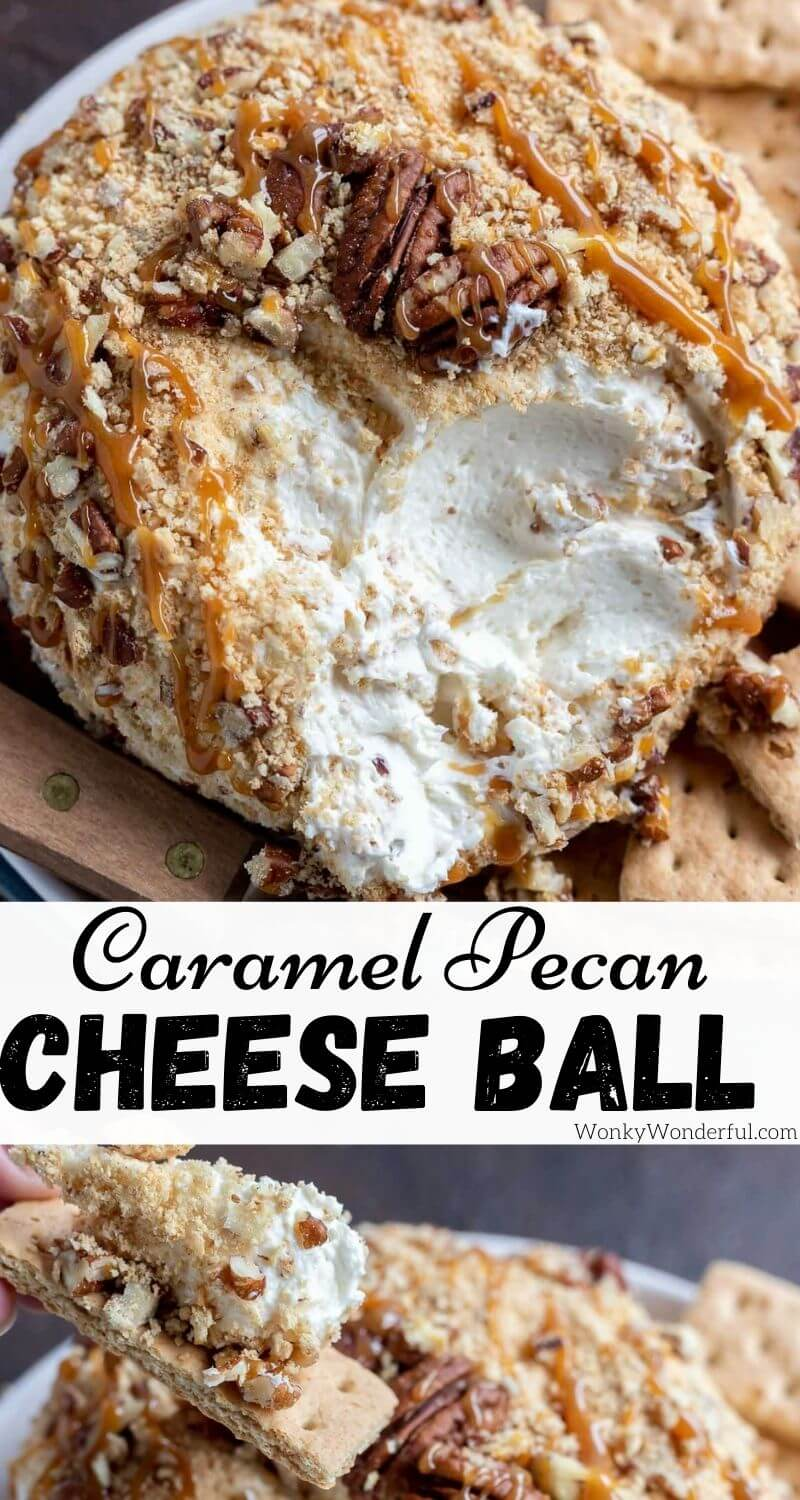 caramel pecan cheesecake dessert cheese ball pinnable image with title text