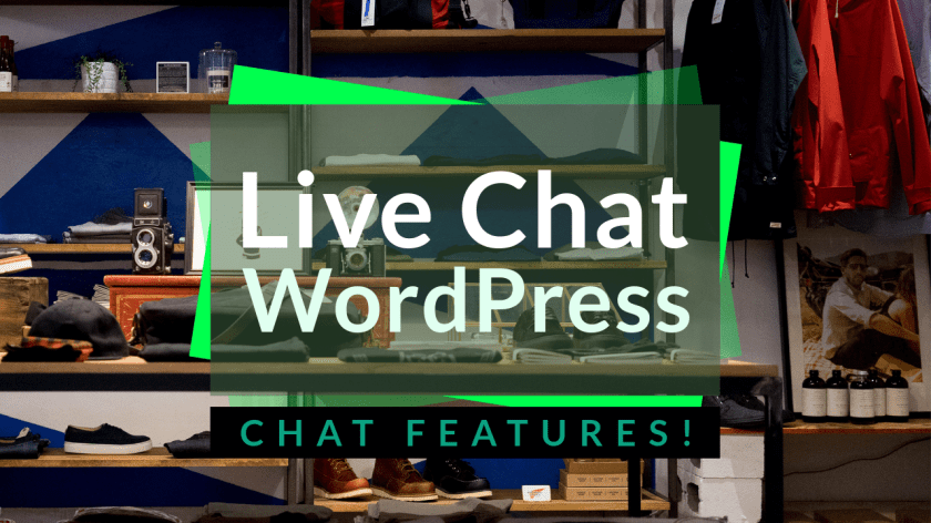 Live Chat for WordPress Chat Features