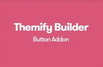 Themify Builder Button Pro Addon