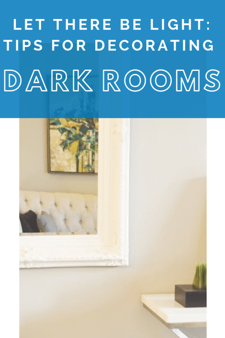 Let there be light_ tips for decorating dark rooms.png