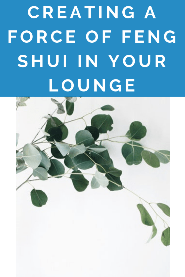 Creating a force of feng shui in your lounge.png
