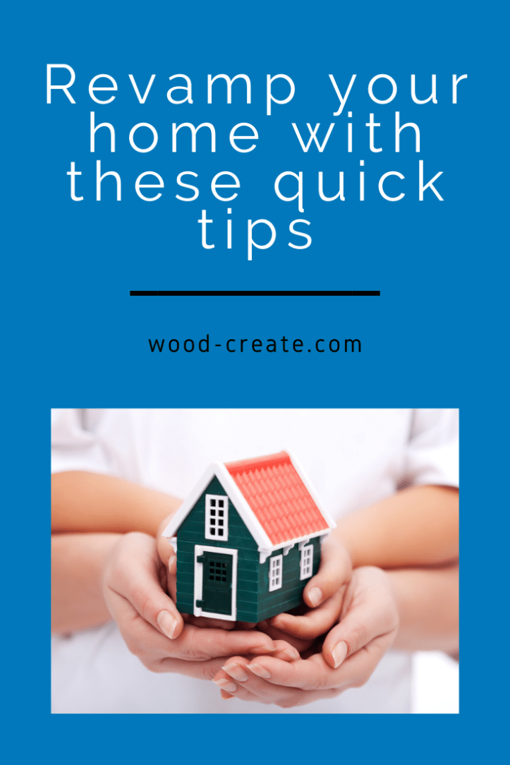 Revamp your home with these tips