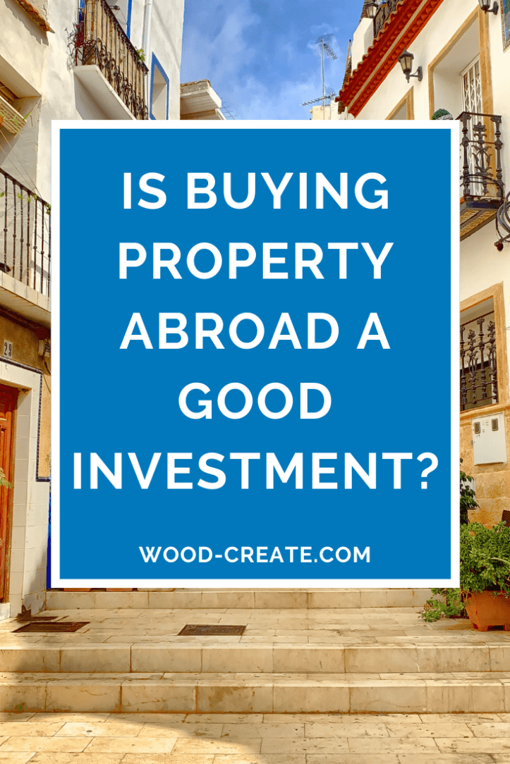 Is buying property abroad a good investment