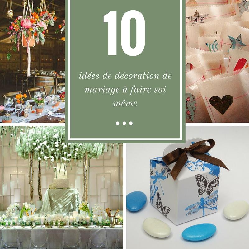 10 Ides De Dcoration De Mariage Faire Soi Mme