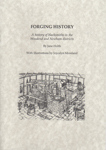 Forging History: A History of Blacksmiths in the Newham and Woodend District